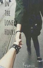 in The Lonely Hours by Kruniiii_