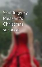 Skulduggery Pleasant's Christmas surprise by ashes1