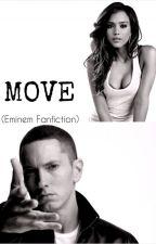 Move (Eminem Fan Fiction) Deutsch/Englisch by hiptothehop