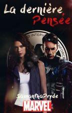 La Dernière Pensée (Fiction Marvel/Avengers) by SamanthaPryde