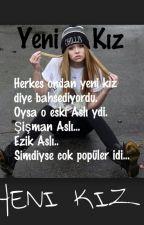 YENİ KIZ by asdasjjkh