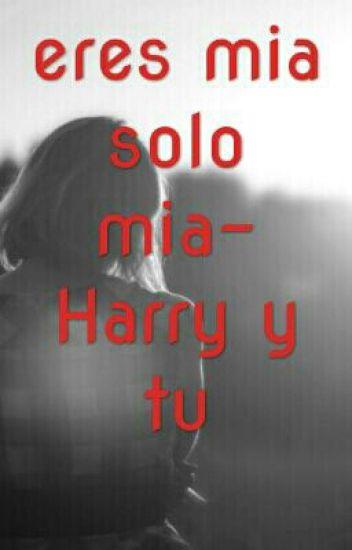 eres mia solo mia