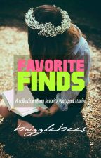 Favorite Finds by brizzlebees