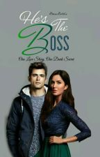 He's The Boss - (Book 1) by GlamGold