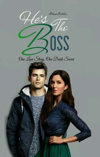 He's The Boss - (Book 1)