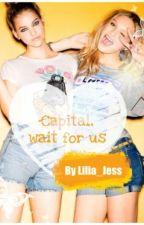 """""""Capital, wait for us"""" by Lilia_Jess"""