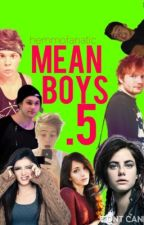 Mean Boys .5 by hemmofanatic