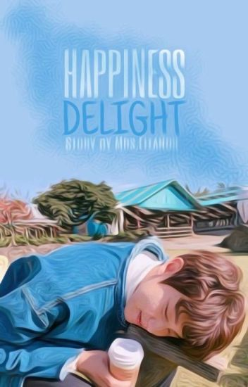 Happiness Delight ✿