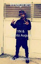 Santo August Imagines Starring YN by tonebeme