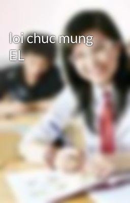 loi chuc mung EL