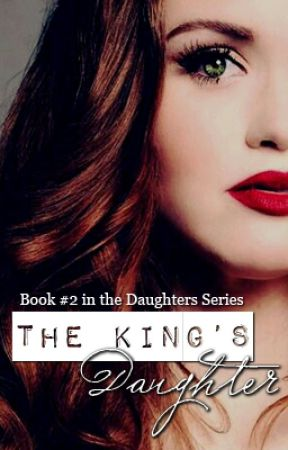 The King's Daughter by SheilaAuthor