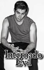 Internado Evil (Sterek) by _lu-chan_