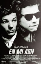 En mi ADN - Secuela de StripX (Larry Stylinson). by oopslxuis_