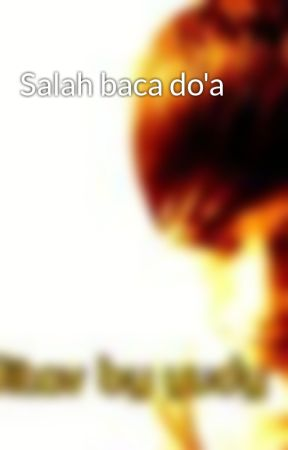 Salah baca do'a by yuditav
