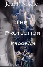 The Protection Program(on  hold) by Joann_Nicole