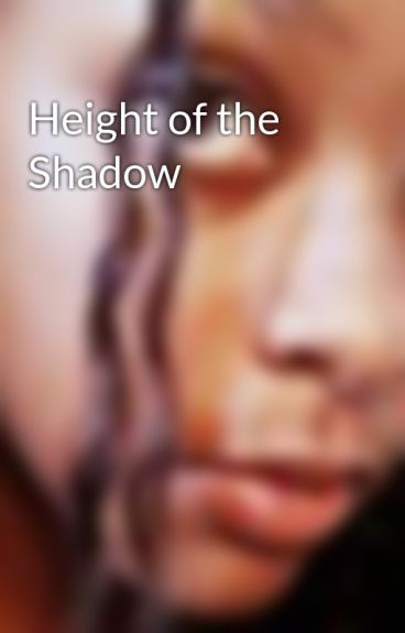 Height of the Shadow by OddBall4