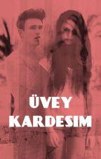 ÜVEY KARDEŞİM by benchsmile