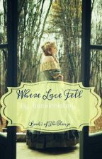 Where Lace Fell  by Backinhistory