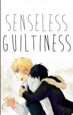 Senseless Guiltiness by alinewestblue