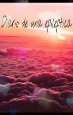 Diario de una epileptica by mabelsummerlove