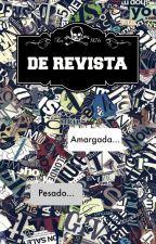 De Revista by RocioRosado