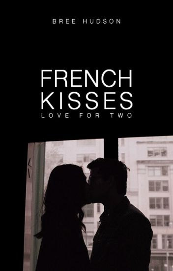 French Kisses
