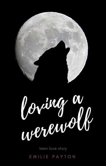 Loving A Werewolf (BoyxBoy)