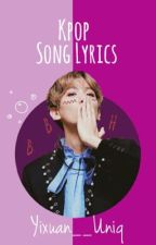 K-Pop Song Lyrics by Yixuan__Uniq