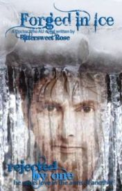 Forged in Ice (Doctor Who AU Novel)