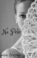 Na pele by SuelenIrazoqui