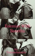 Enemies with Benefits by ToniannSamuels
