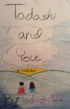 Tadashi and You by Tadashi922
