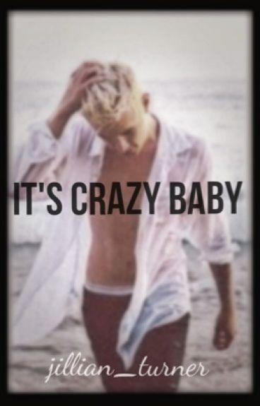 It's Crazy Baby....