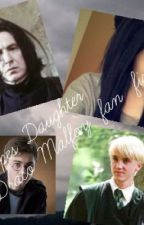 Snape's daughter (A Draco Malfoy love story) by alyssaabbott321