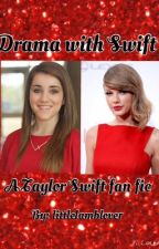 Drama with Swift by littlelamblover