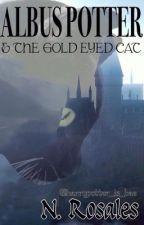 Albus Severus Potter y el Gato De Ojos Dorados. by harrypotter_is_bae