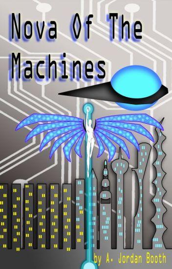 Nova of the Machines