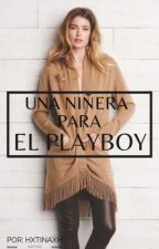 Una niñera para el Playboy by __Anonymous_Author__
