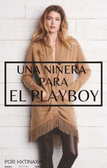 Una niñera para el Playboy