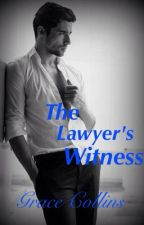 The Lawyer's Witness {Removing December 1, 2016} by avanellegrace