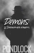 Demons - a Markiplier, Darkiplier & Warfstache x Reader. by cianlouisee