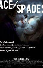 Ace of Spades [Ledger Joker x OC Fanfiction] by the-killing-j0k3