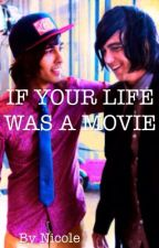 If Your Life Was a Movie: A Kellic Love Story by dont_let_me_stay
