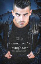 The Preacher's Daughter by JoeJemiDemi