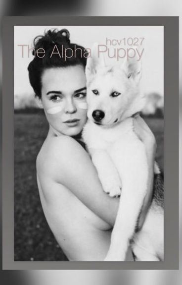 The Alpha Puppy