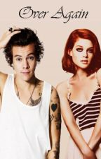 Over Again -H.S- |EDITANDO|  by xAnnaRosasx