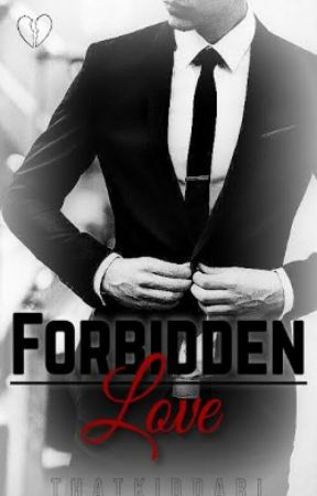 Forbidden Love [bwwm interracial] by thatkiddari
