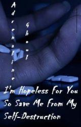 I'm Hopeless For You (My Chemical Romance) by KeroseneZombie