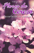 Flores de Cerezo (Recopilación de poemas) by CerezoKim