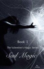 Sad Magic by _Evelina
